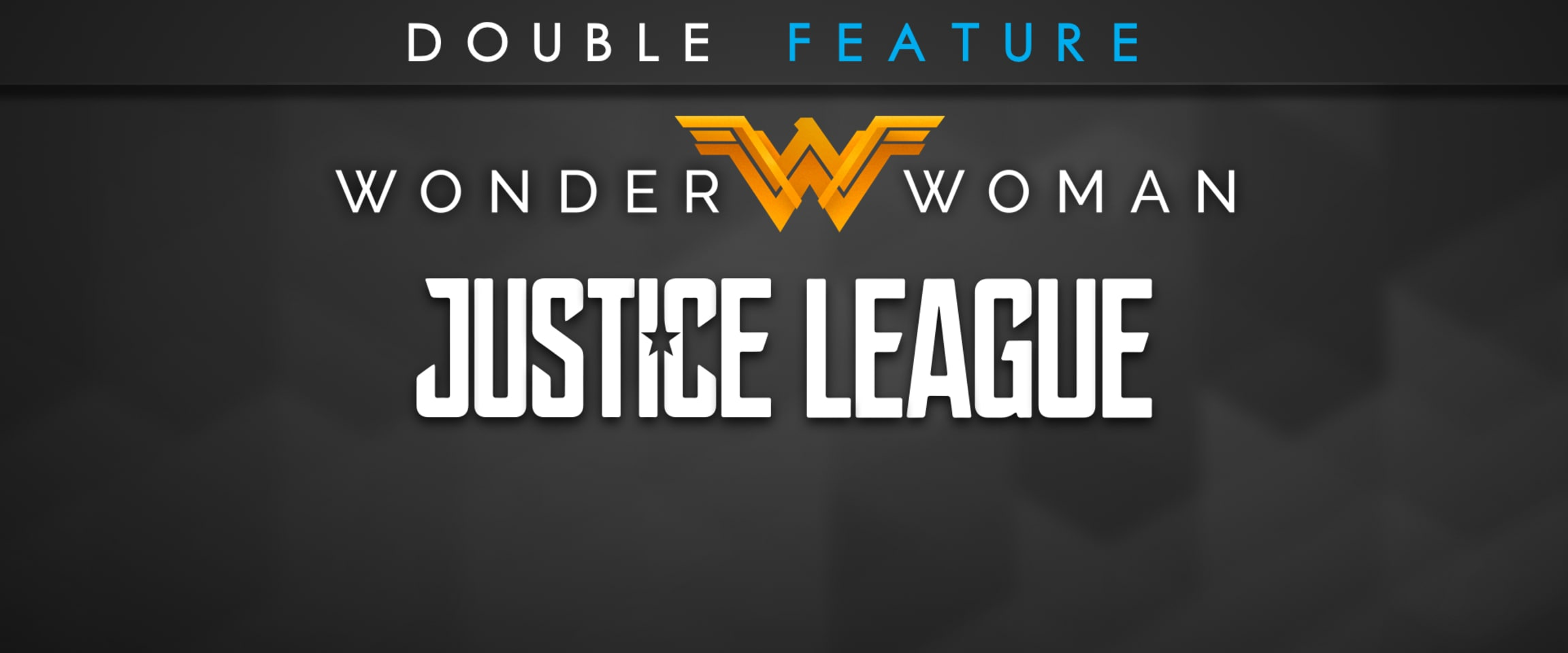 Galaxy theatres green valley cinema henderson nv reviews - Justice League Wonder Woman Double Feature
