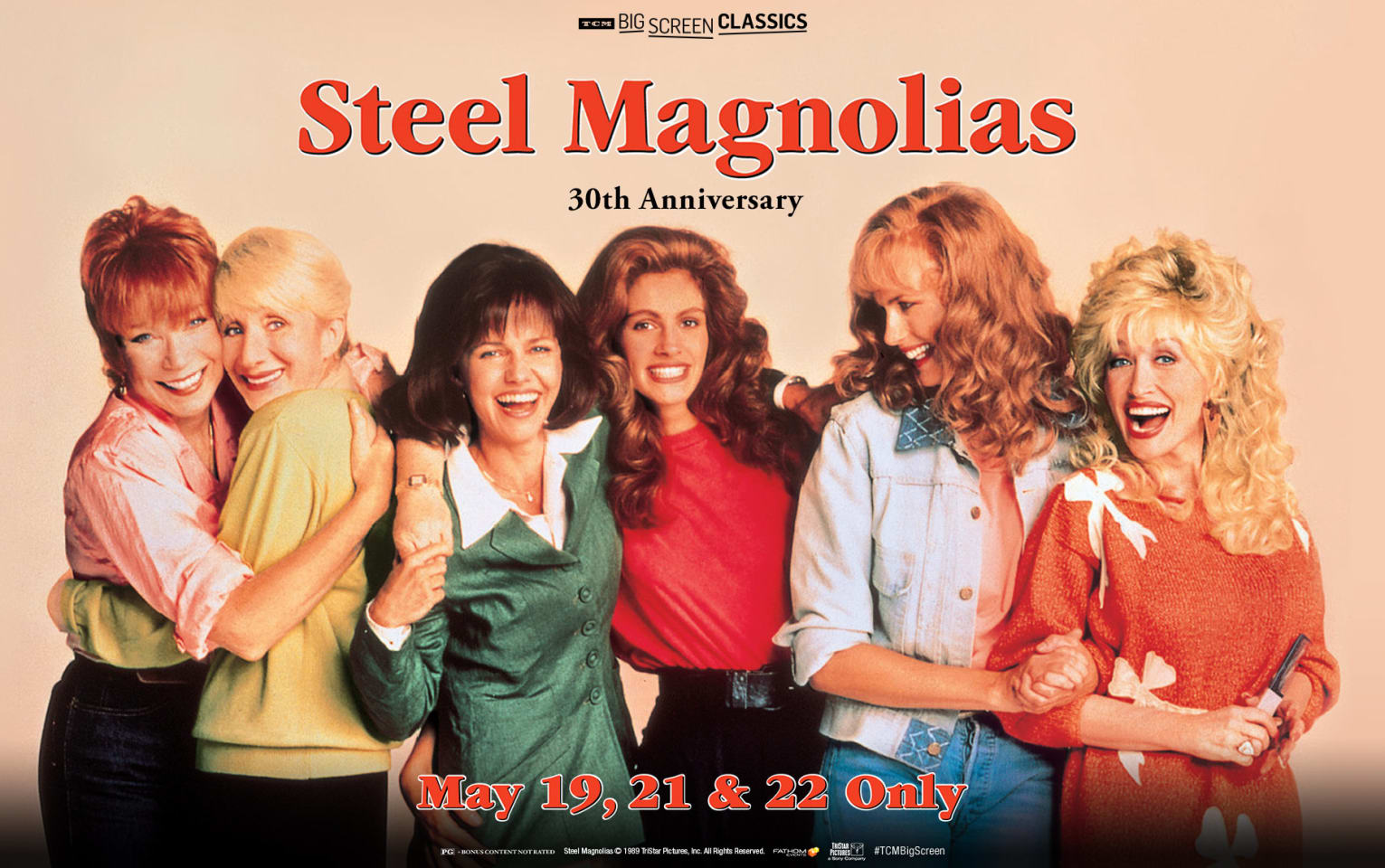 Steel Magnolias 30th Anniversary (1989) presented by TCM Poster 1