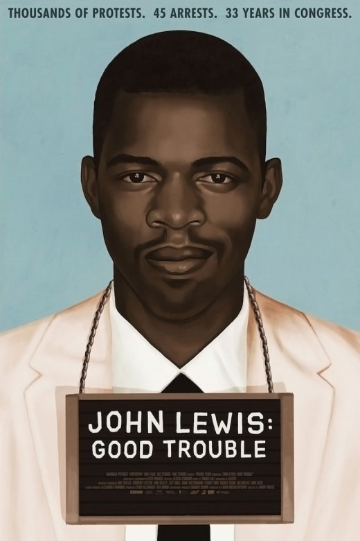 John Lewis: Good Trouble | Showtimes, Tickets & Reviews - Atom Tickets