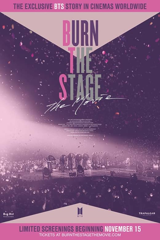 Burn The Stage The Movie Tickets Showtimes Reviews
